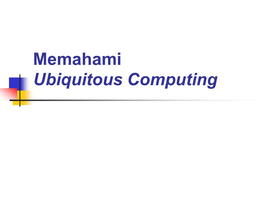 Memahami Ubiquitous Computing
