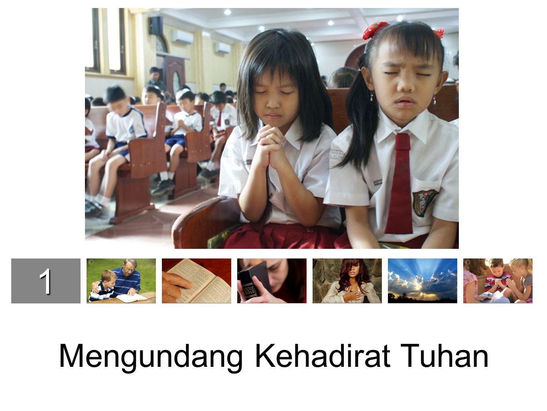 1234567 7 S7 S Mengundang Kehadirat Tuhan