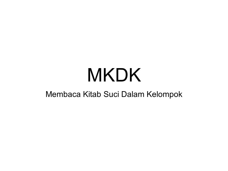 MKDK Membaca Kitab Suci Dalam Kelompok