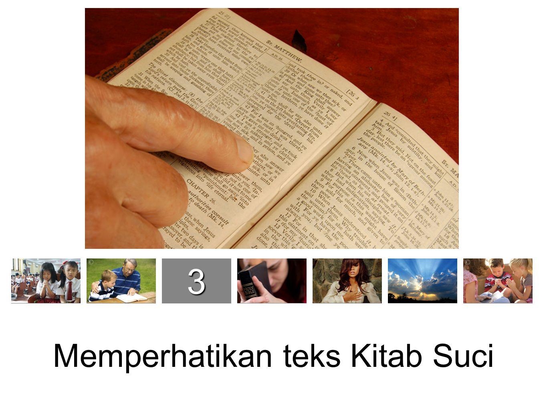 1234567 7 S7 S Memperhatikan teks Kitab Suci
