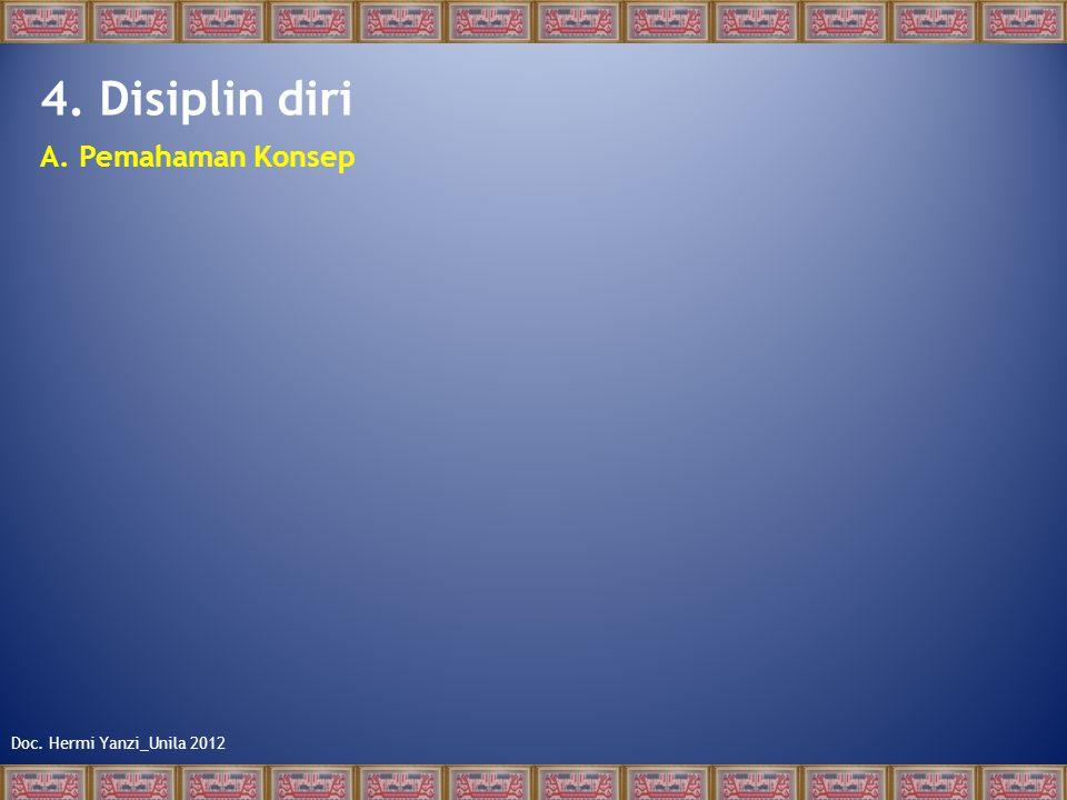 Doc. Hermi Yanzi_Unila 2012 4. Disiplin diri A. Pemahaman Konsep
