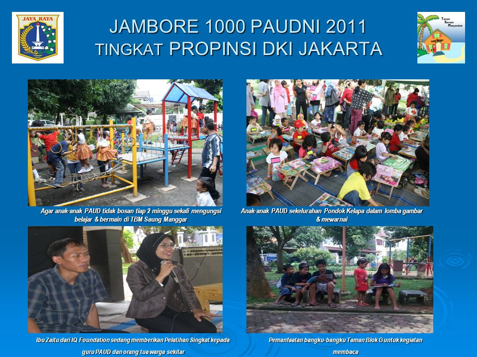 Agar anak-anak PAUD tidak bosan tiap 2 minggu sekali mengungsi belajar & bermain di TBM Saung Manggar Anak-anak PAUD sekelurahan Pondok Kelapa dalam l