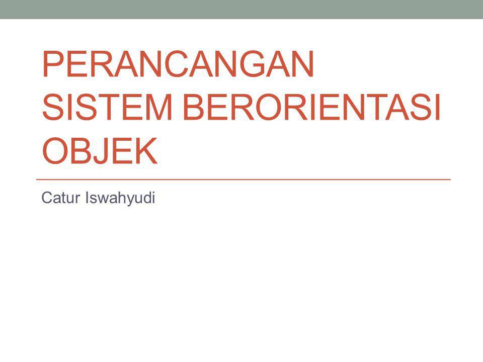 Outline Pendahuluan Karakteristik objek Karakteristik metodologi berorientasi objek Pemodelan Berorientasi Objek Pemodelan sistem Model berorientasi objek