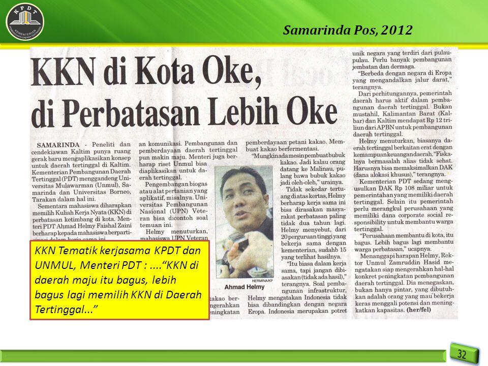 """KKN Tematik kerjasama KPDT dan UNMUL, Menteri PDT :....""""KKN di daerah maju itu bagus, lebih bagus lagi memilih KKN di Daerah Tertinggal..."""" Samarinda"""