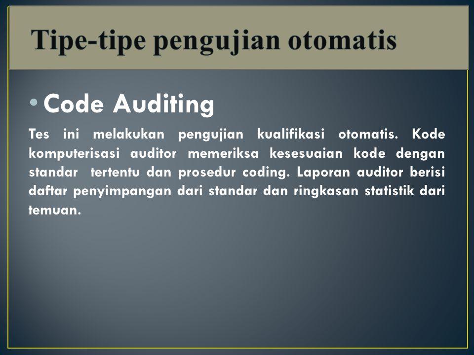 Code Auditing Tes ini melakukan pengujian kualifikasi otomatis.