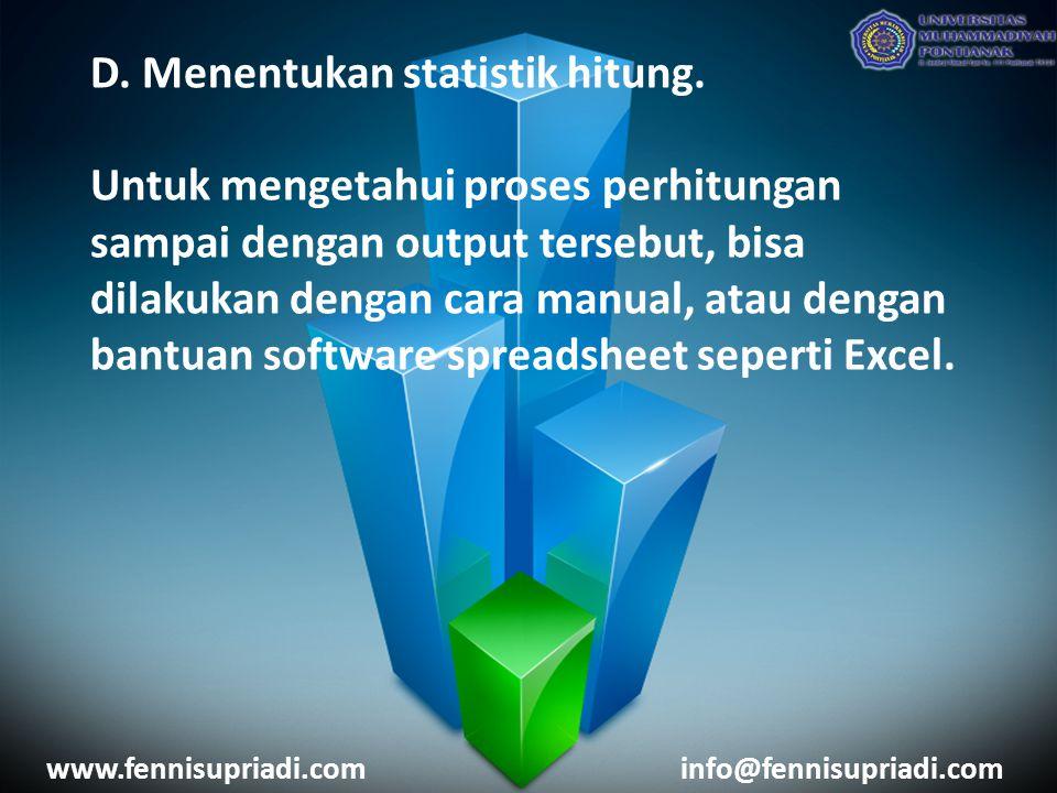D. Menentukan statistik hitung. Untuk mengetahui proses perhitungan sampai dengan output tersebut, bisa dilakukan dengan cara manual, atau dengan bant