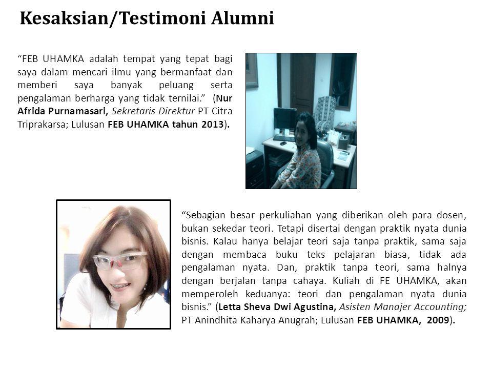 "Kesaksian/Testimoni Alumni ""FEB UHAMKA adalah tempat yang tepat bagi saya dalam mencari ilmu yang bermanfaat dan memberi saya banyak peluang serta pen"