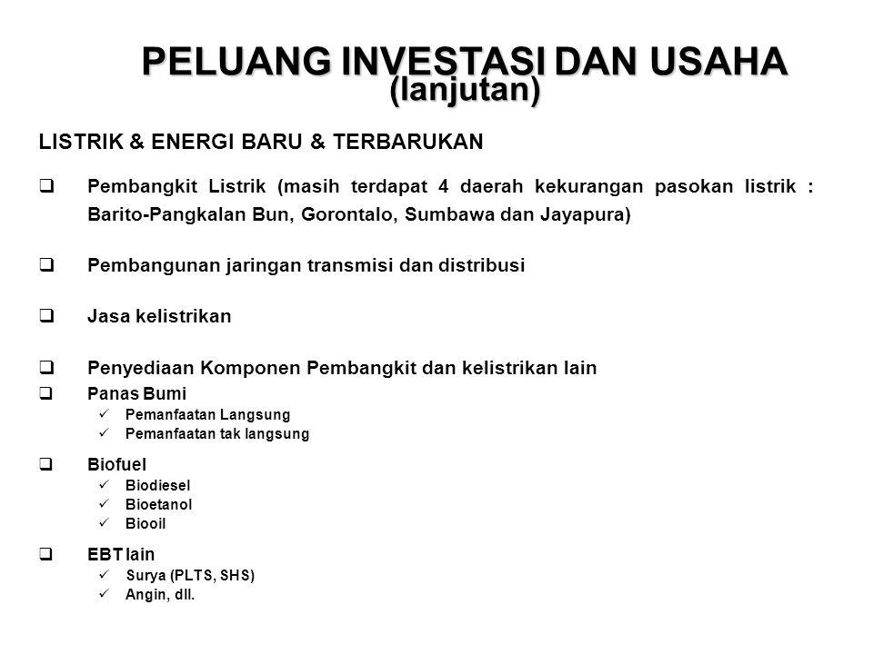  Pembangkit Listrik (masih terdapat 4 daerah kekurangan pasokan listrik : Barito-Pangkalan Bun, Gorontalo, Sumbawa dan Jayapura)  Pembangunan jaring