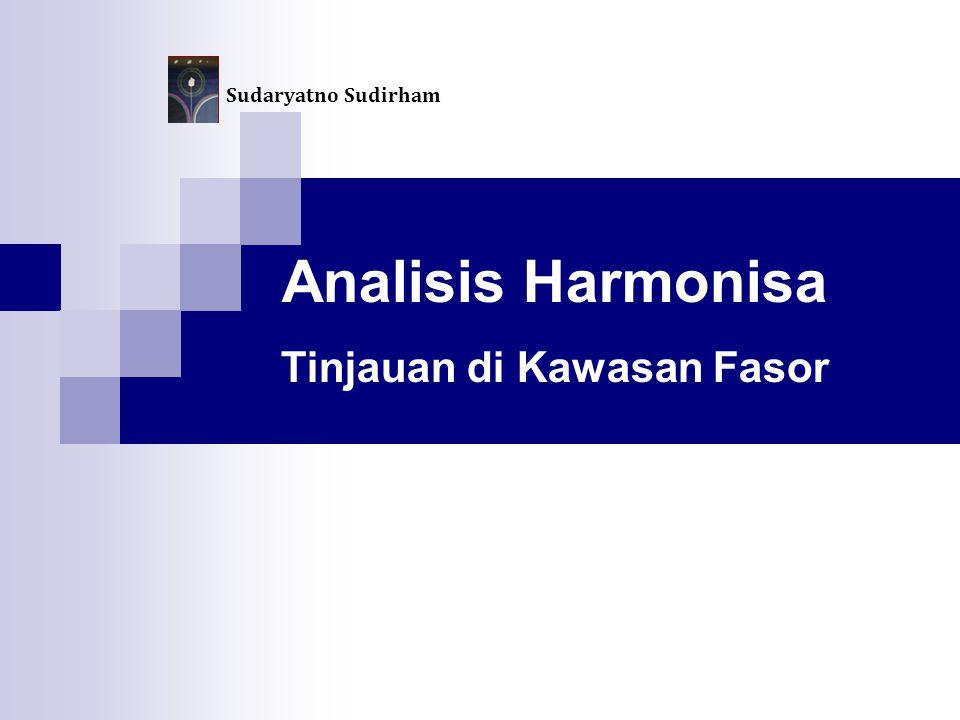 Analisis Harmonisa Tinjauan di Kawasan Fasor Sudaryatno Sudirham