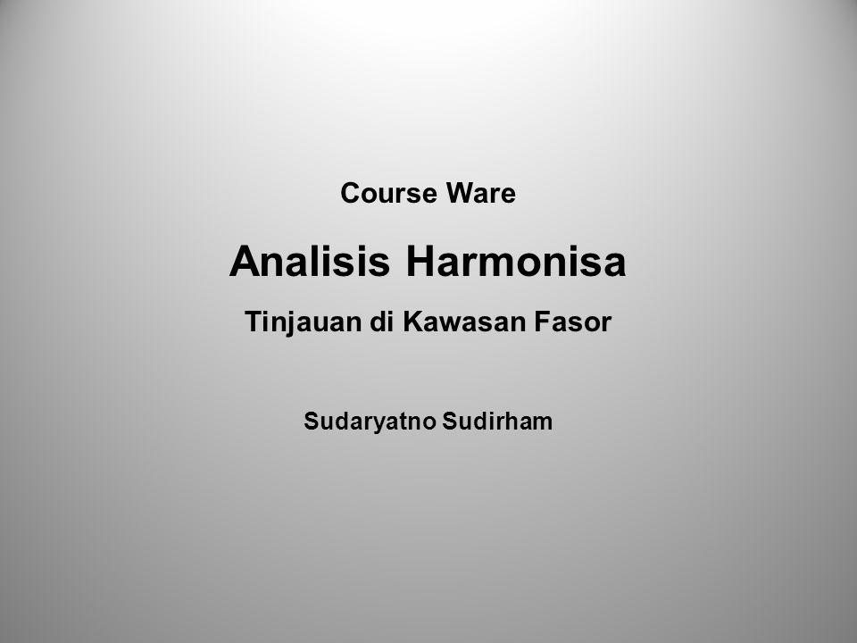 Course Ware Analisis Harmonisa Tinjauan di Kawasan Fasor Sudaryatno Sudirham