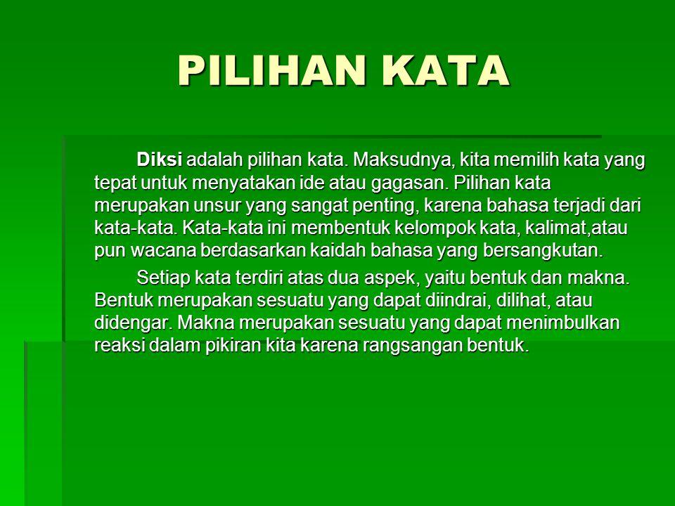 Kata Ciptaan Sendiri Sebagaimana yang kita ketahui bahwa bahasa indonesia pada saat ini tidak lagi digunakan dengan baik dalam bahasa sehari-hari.