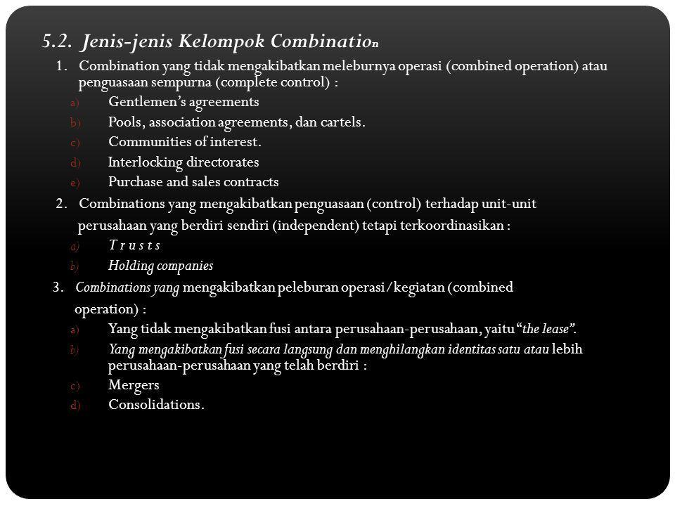 5.2.Jenis-jenis Kelompok Combinatio n 1.
