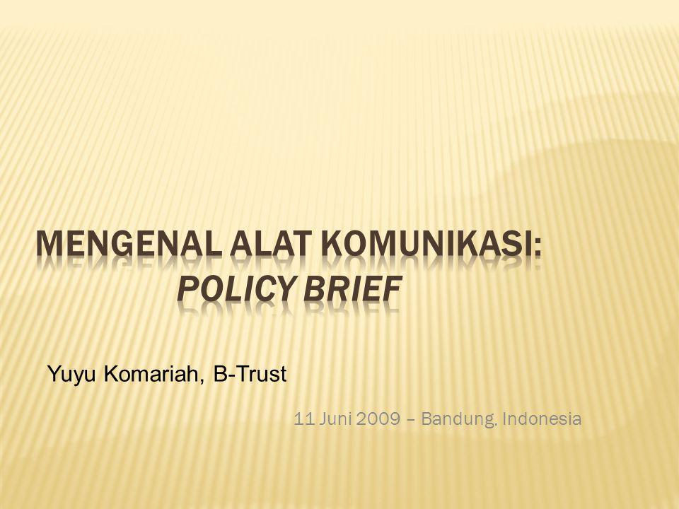 11 Juni 2009 – Bandung, Indonesia Yuyu Komariah, B-Trust