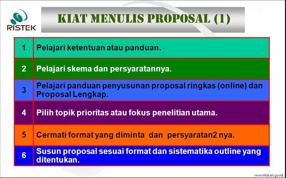 1Pelajari ketentuan atau panduan. 2Pelajari skema dan persyaratannya. 3 Pelajari panduan penyusunan proposal ringkas (online) dan Proposal Lengkap. 4P