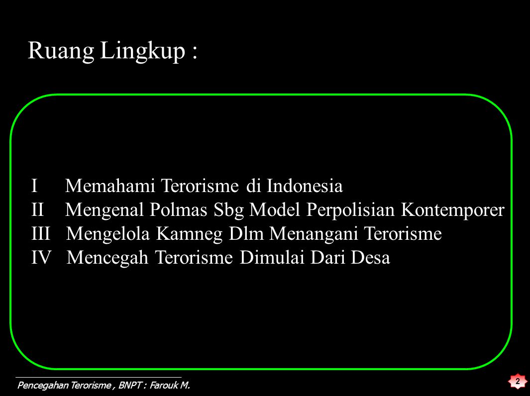 13 Pencegahan Terorisme, BNPT : Farouk M.3.