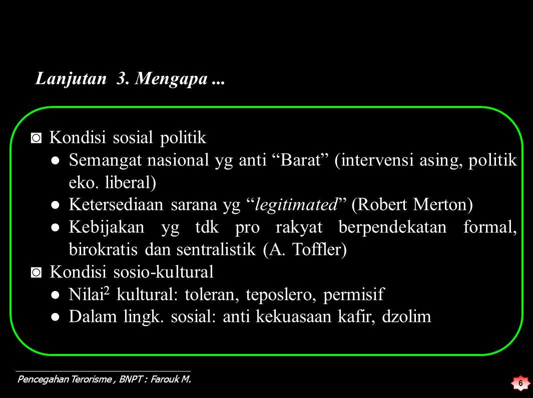 17 Pencegahan Terorisme, BNPT : Farouk M.7.
