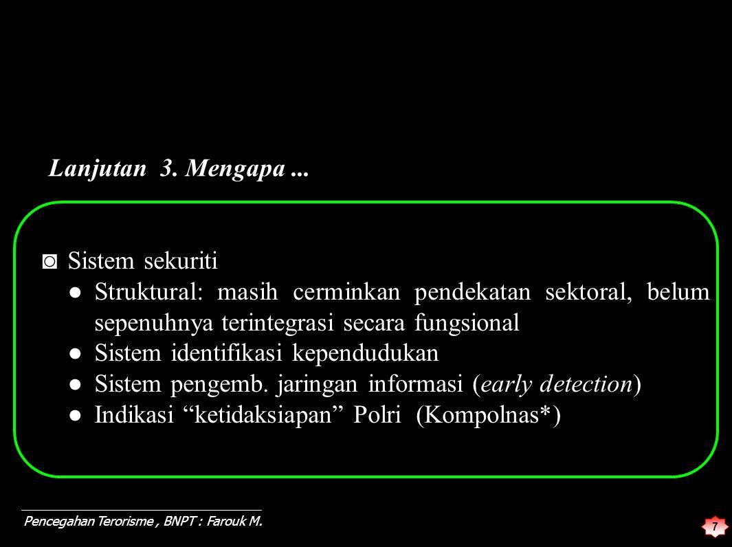 18 Pencegahan Terorisme, BNPT : Farouk M.1. Obyek KAM III.