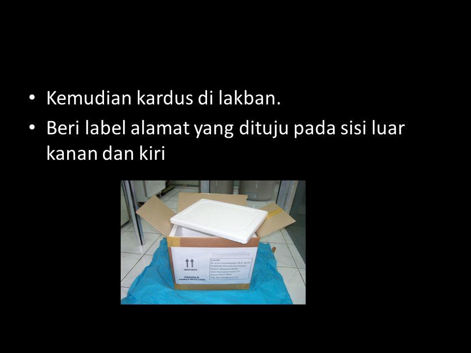 Contoh Label Alamat PEMERIKSAAN LABORATORIUM FRAGILE / Mudah Pecah Kepada: Bagian Penerimaan Spesimen Malaria-TB Riskesdas 2010 Puslitbang Biomedis dan Farmasi Badan Litbang Kesehatan Jalan Percetakan Negara 29 Jakarta Pusat 10560 Telp: 021-4261088 pswt 309 & 510 Pengirim: Nama PJT Kab......................