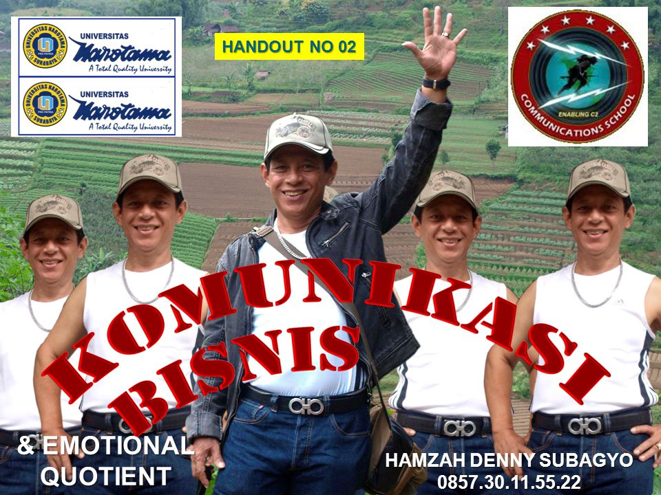 HANDOUT NO 02 HAMZAH DENNY SUBAGYO 0857.30.11.55.22 & EMOTIONAL QUOTIENT