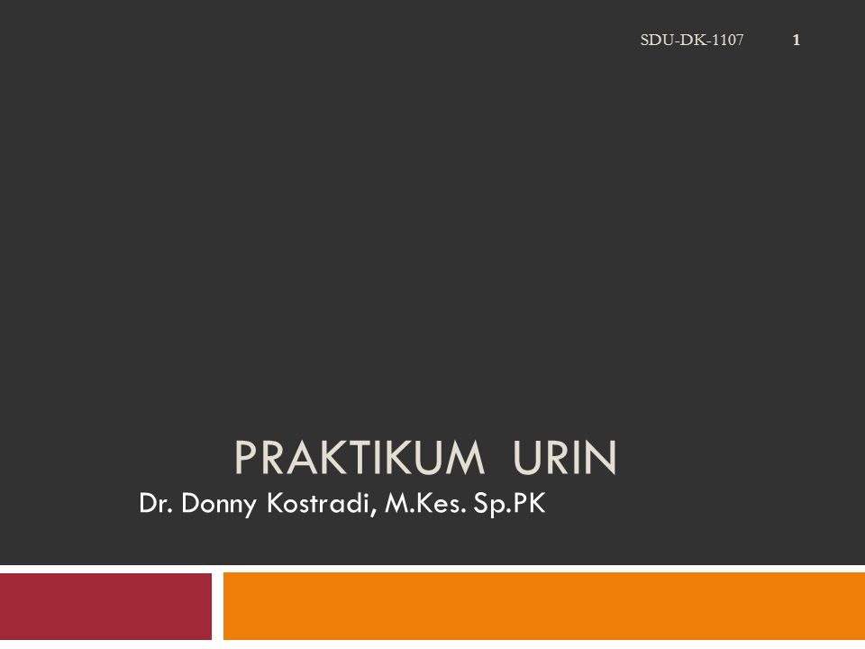 SDU-DK-1107 52 Urine is a hostile environment for cells since they encounter abnormal osmotic pressures, pH changes, and exposure to toxic metabolites.
