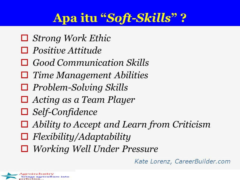 Mengapa perlu Soft-Skills .