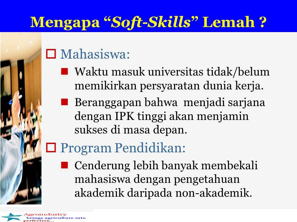 Mengapa Soft-Skills Lemah .