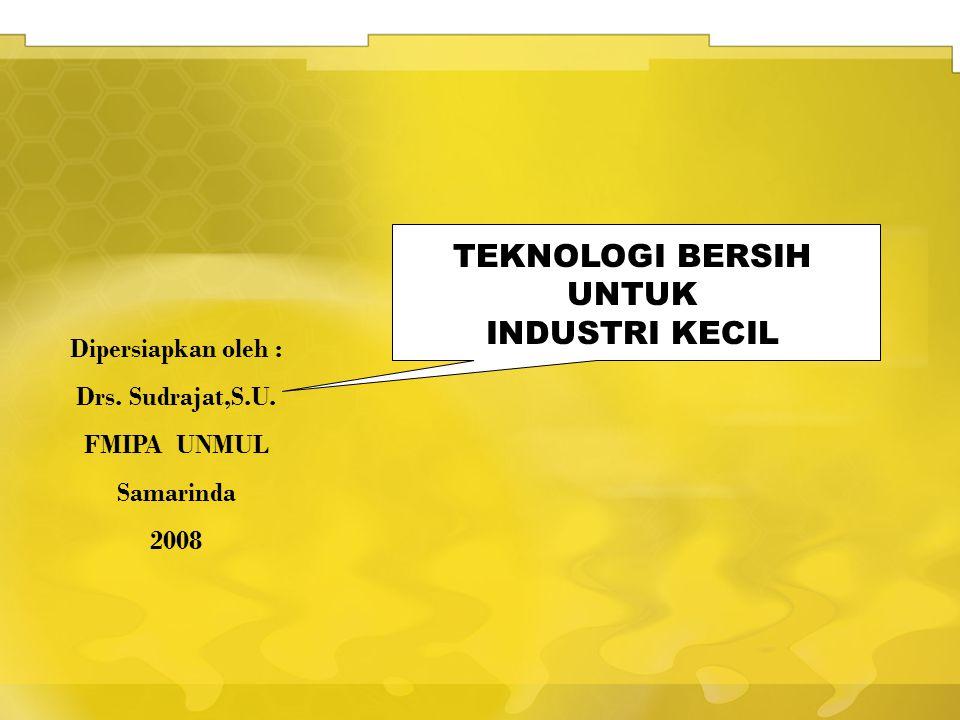 Dipersiapkan oleh : Drs.Sudrajat,S.U.