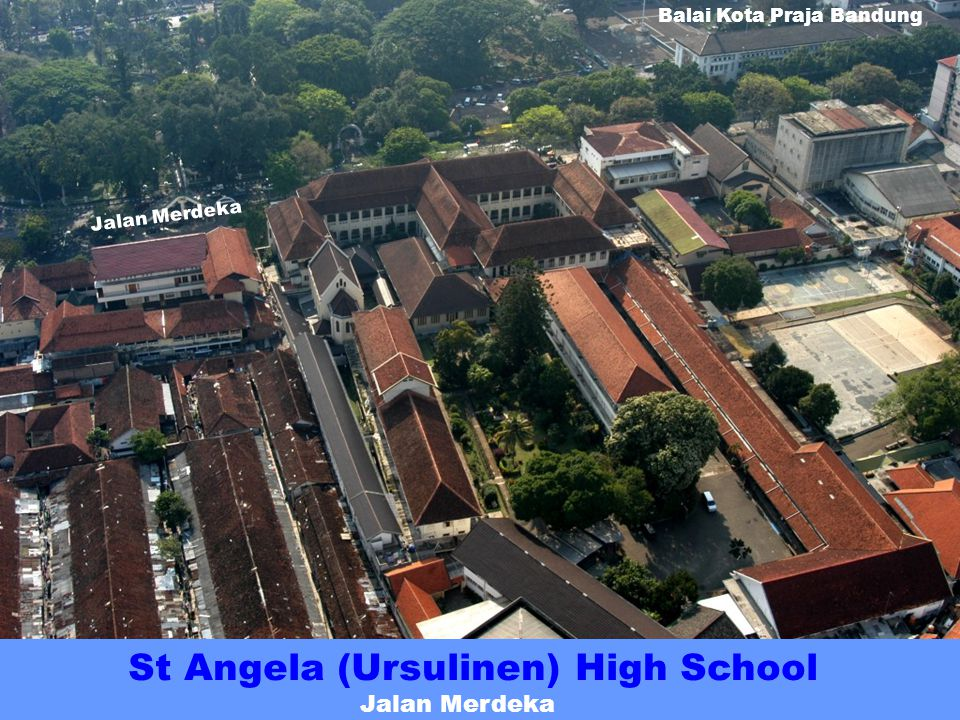 St Aloysius High School Complex Jalan Sultan Agung (formerly Heetjansweg) St Joseph Elementary School St Aloysius High School Chapel Jalan Sultan Agung Jalan Trunojoyo Monastry
