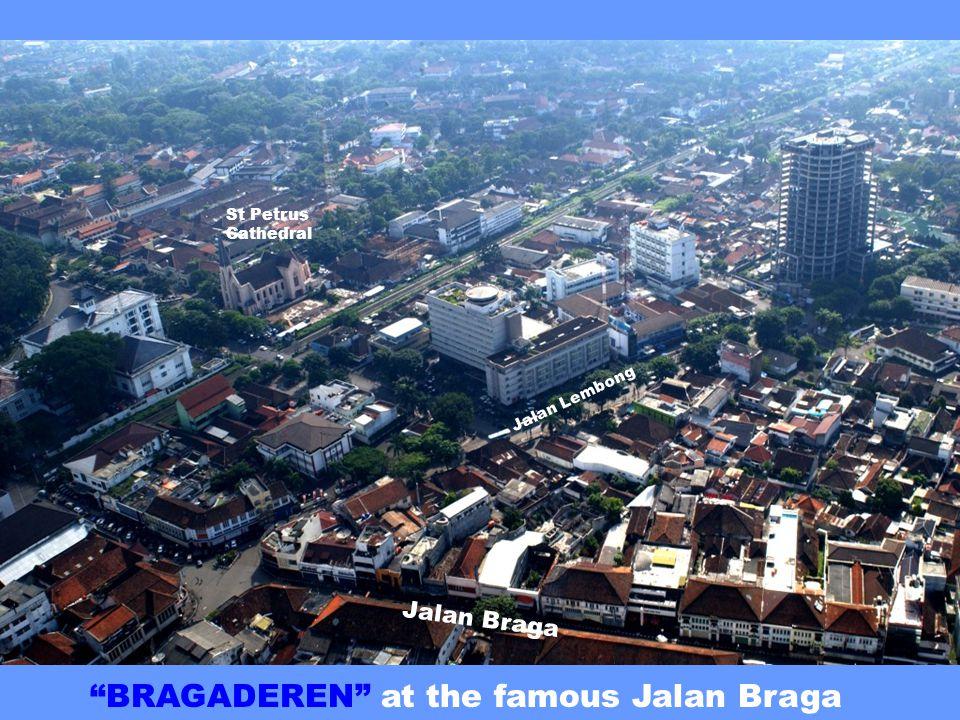 Jalan Braga Jalan Merdeka St Petrus Cathedral Bandung Railway St Angela High School Javasche Bank Jalan Gereja