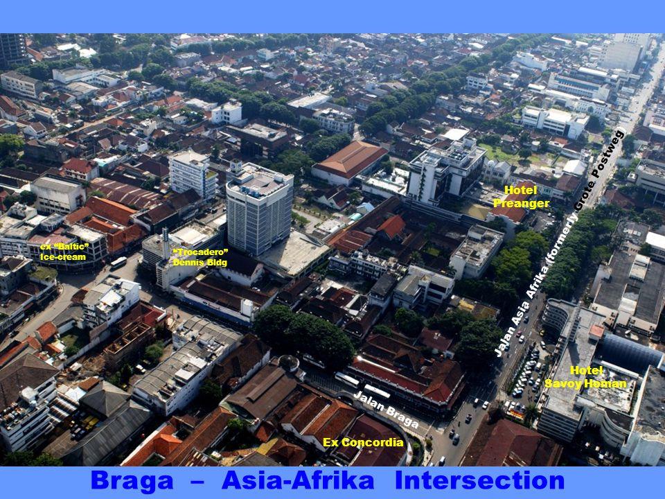 Jalan Braga Trocadero Dennis Bldg Jalan Naripan Braga – Naripan Intersection ex Baltic Ice-cream