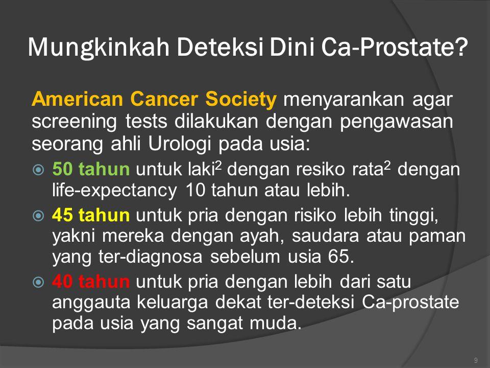 Mungkinkah Deteksi Dini Ca-Prostate.