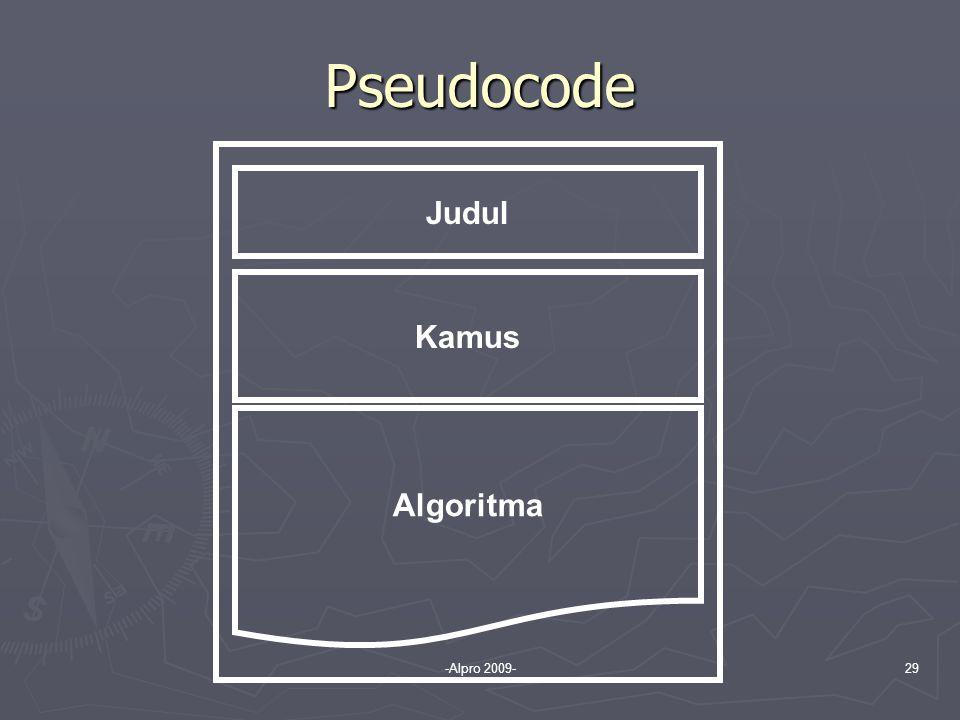 -Alpro 2009-29 Pseudocode Judul Kamus Algoritma