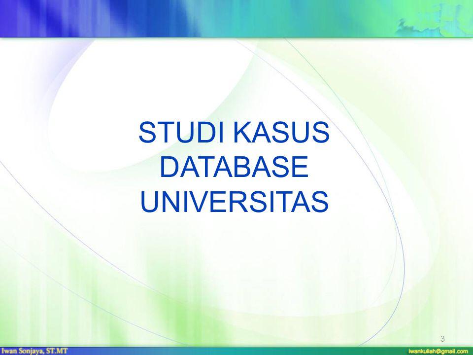 STUDI KASUS DATABASE UNIVERSITAS 3