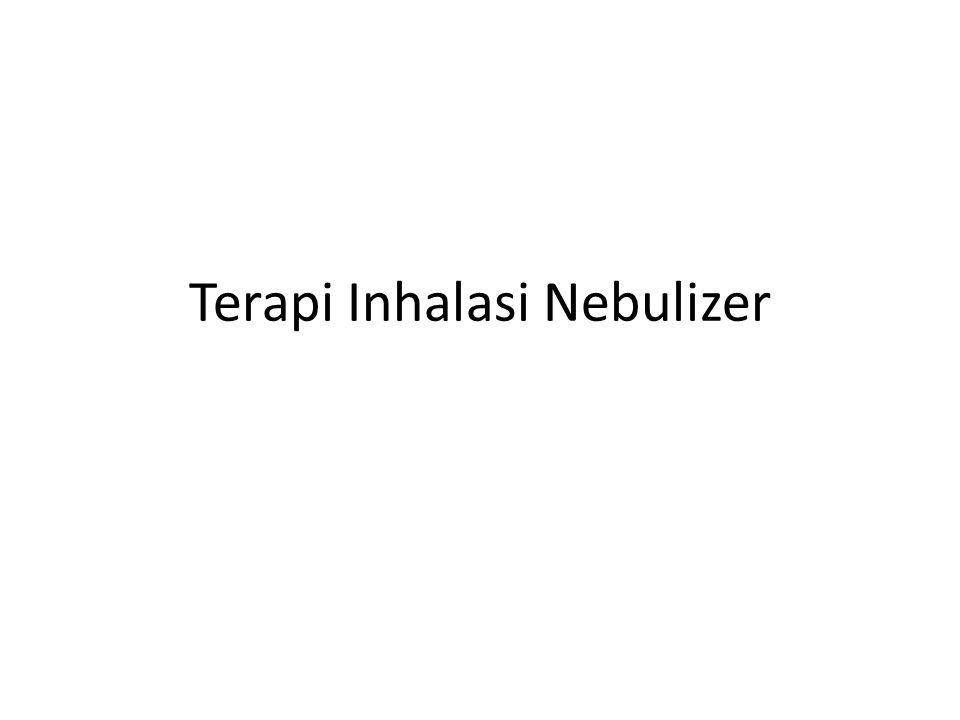 Terapi Inhalasi Nebulizer