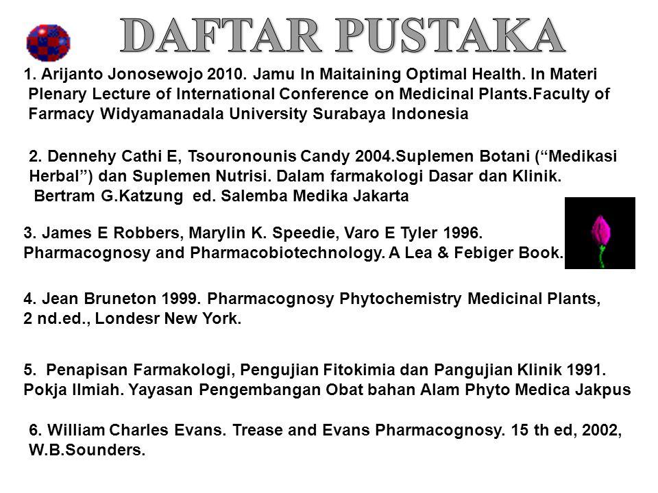 5. Penapisan Farmakologi, Pengujian Fitokimia dan Pangujian Klinik 1991. Pokja Ilmiah. Yayasan Pengembangan Obat bahan Alam Phyto Medica Jakpus 2. Den