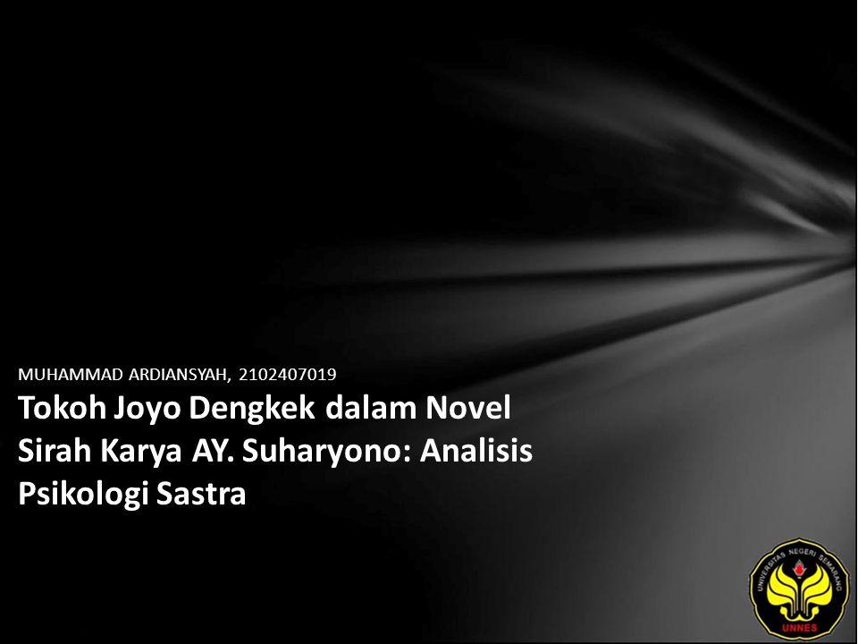 MUHAMMAD ARDIANSYAH, 2102407019 Tokoh Joyo Dengkek dalam Novel Sirah Karya AY.