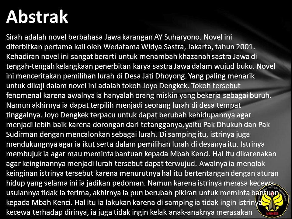 Abstrak Sirah adalah novel berbahasa Jawa karangan AY Suharyono.