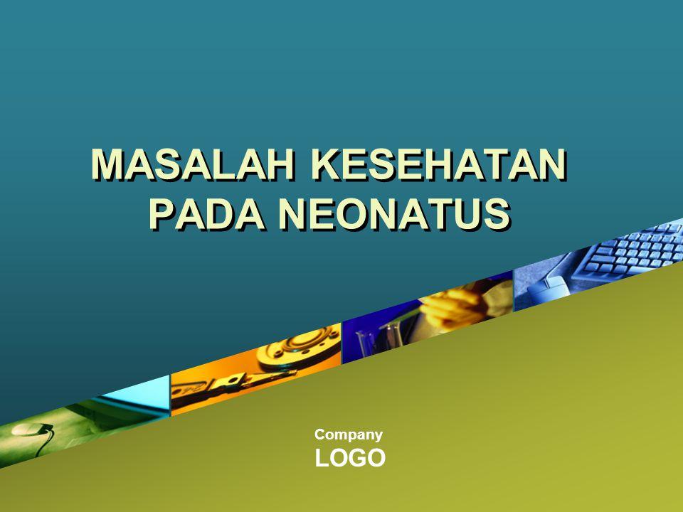 Company LOGO MASALAH KESEHATAN PADA NEONATUS