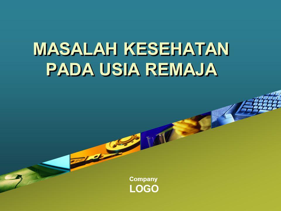 Company LOGO MASALAH KESEHATAN PADA USIA REMAJA