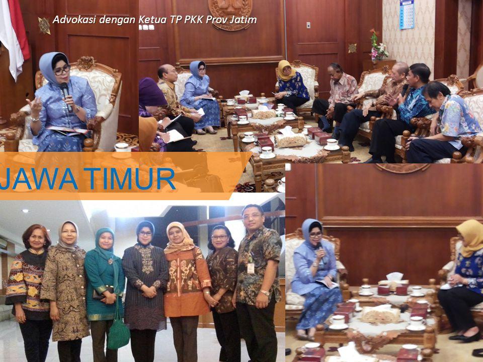 Jawa Timur JAWA TIMUR Advokasi dengan Ketua TP PKK Prov Jatim
