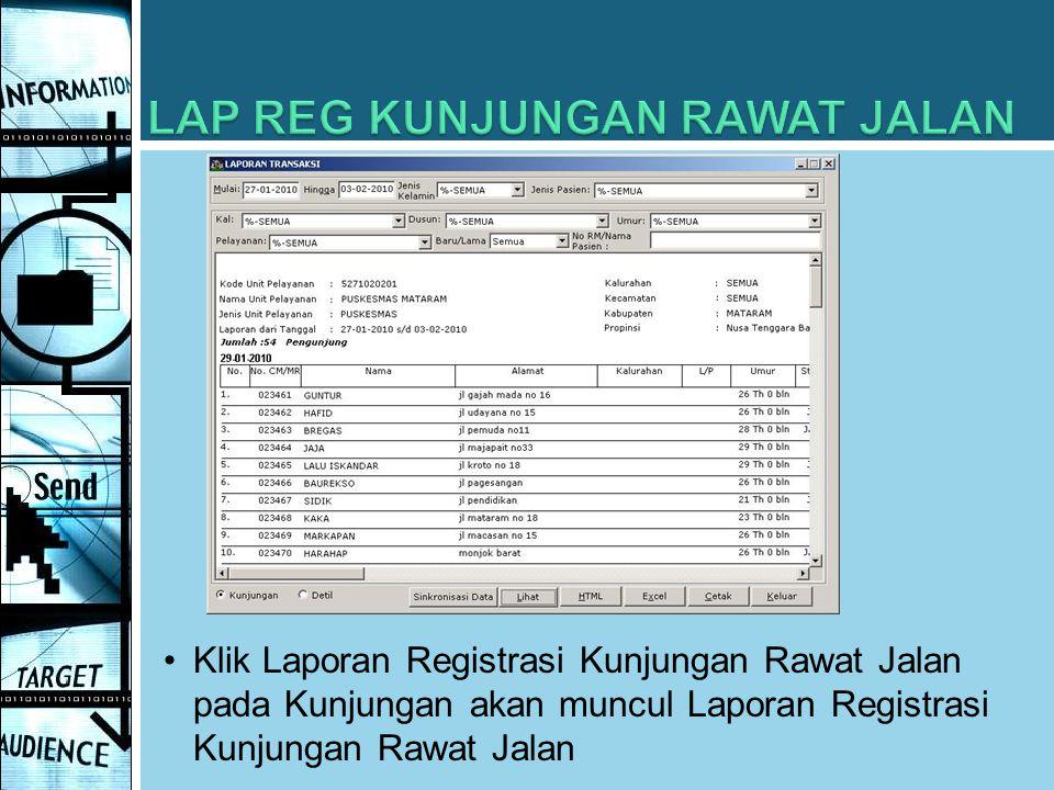 Klik Laporan Registrasi Kunjungan Rawat Jalan pada Kunjungan akan muncul Laporan Registrasi Kunjungan Rawat Jalan