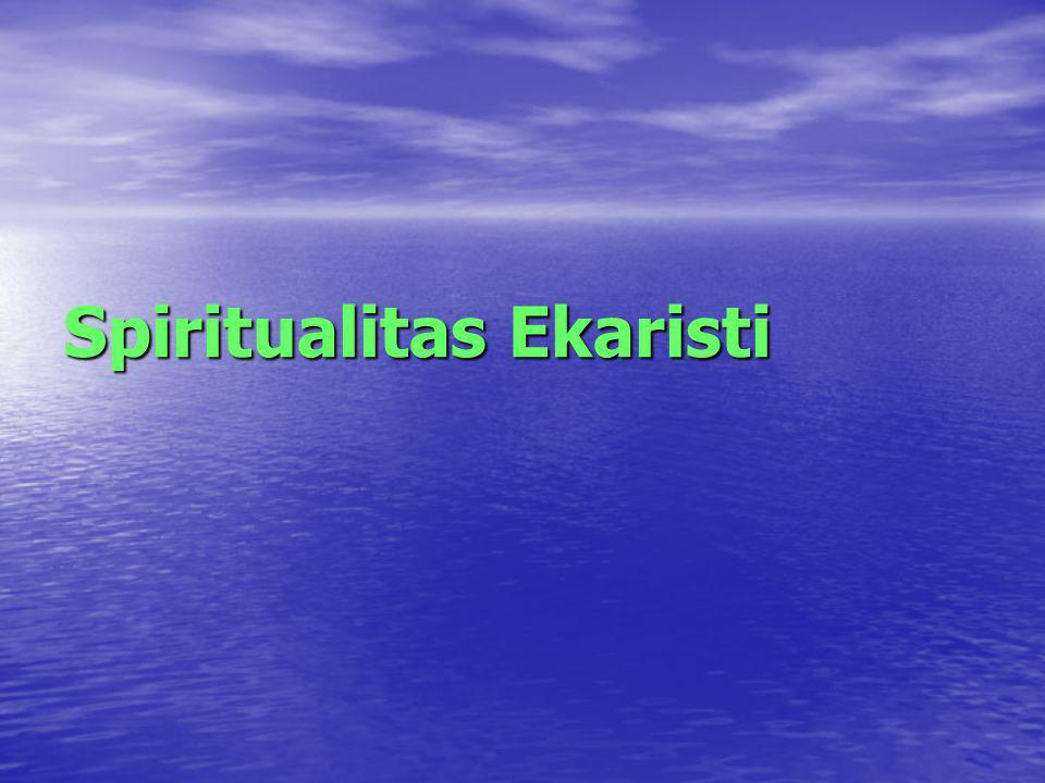I.Peranan Kristus dalam Perayaan Ekaristi I.