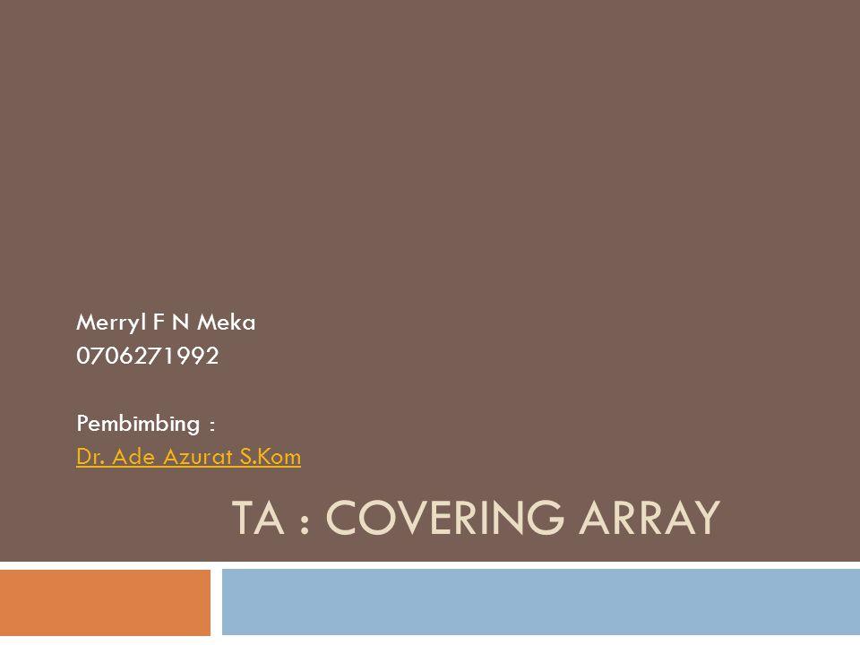 PRESENTATION 1ST Covering array