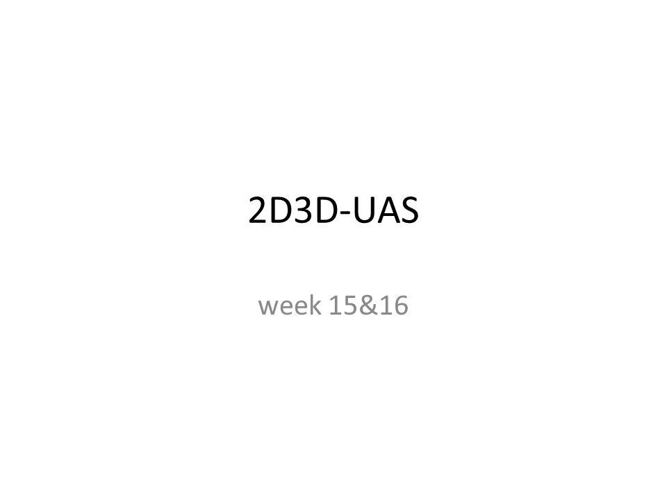 2D3D-UAS week 15&16