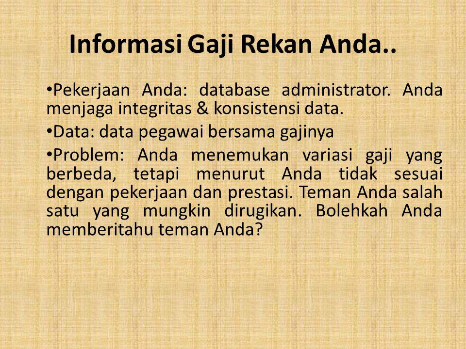 Informasi Gaji Rekan Anda..Pekerjaan Anda: database administrator.