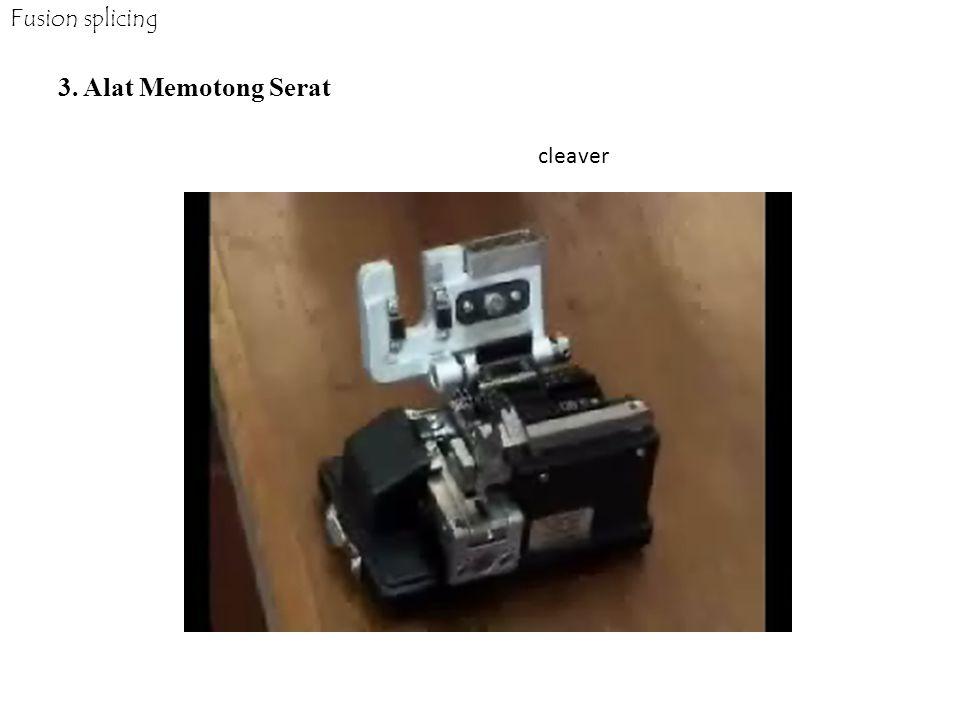 3. Alat Memotong Serat Fusion splicing cleaver