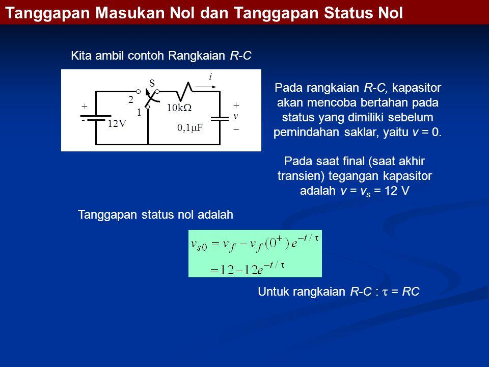 Pada rangkaian R-C, kapasitor akan mencoba bertahan pada status yang dimiliki sebelum pemindahan saklar, yaitu v = 0.