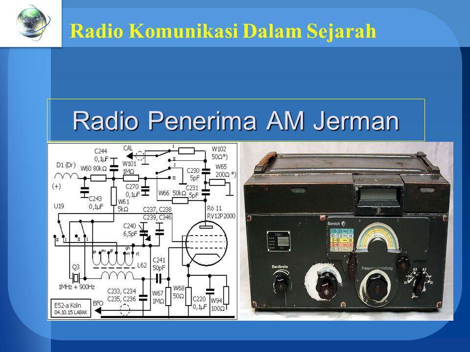 Radio Komunikasi Dalam Sejarah Radio Penerima AM Jerman