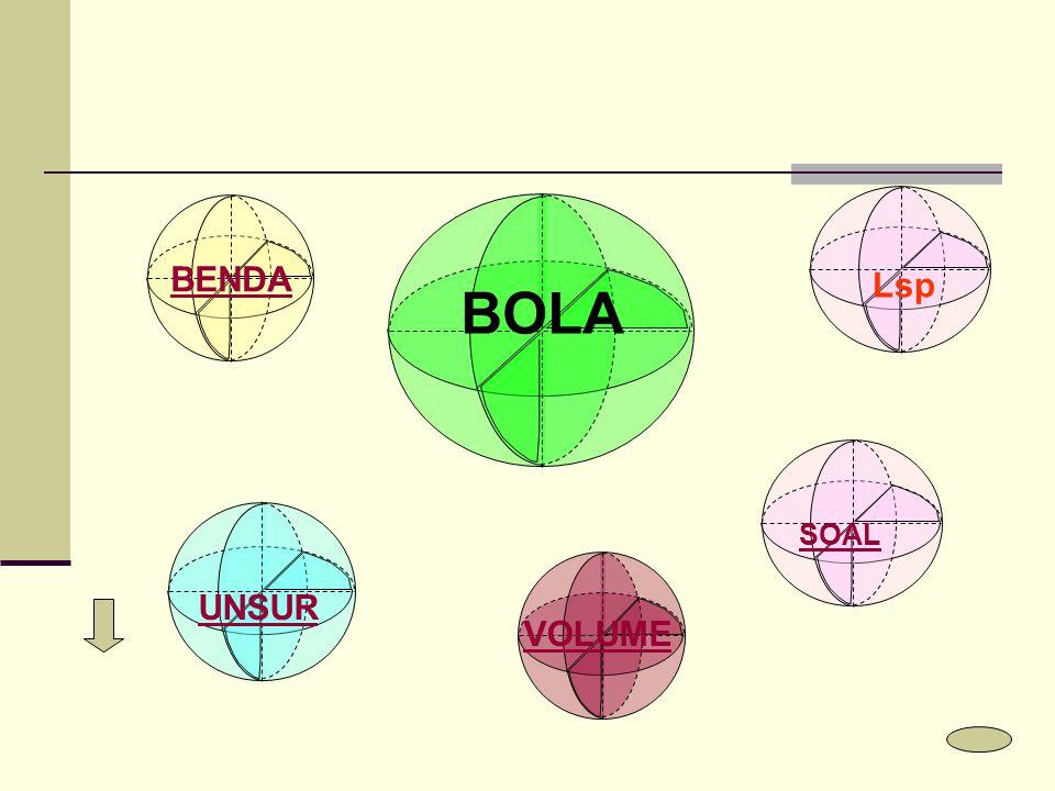 BENDA UNSUR VOLUME Lsp BOLA SOAL