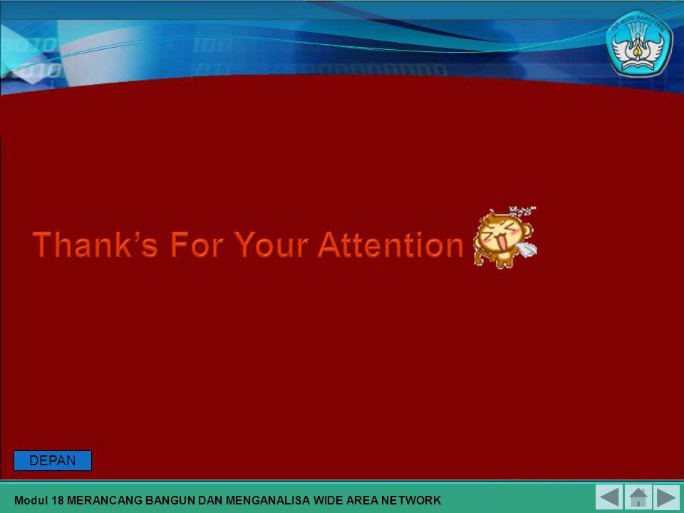 DAFTAR PUSTAKA Modul 18 MERANCANG BANGUN DAN MENGANALISA WIDE AREA NETWORK Dikmenjur, 2004, Merancang Bangun Dan Menganalisa Wide Area Network, Modul